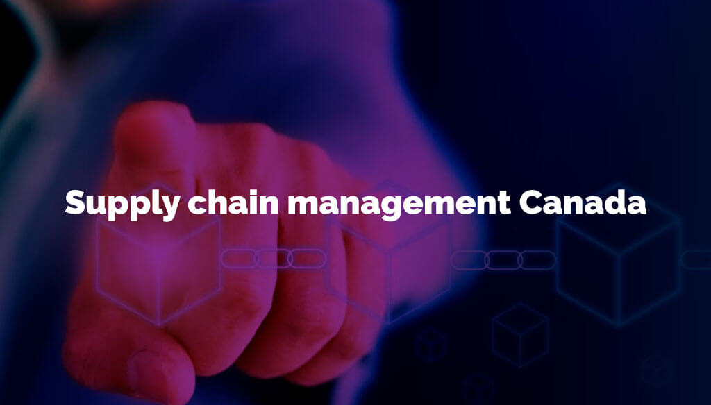 Supply chain management Canada